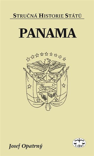 Panama - stručná historie států