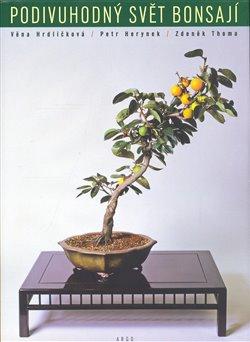 Obálka titulu Podivuhodný svět bonsají