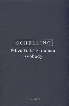 Obálka titulu Filosofické zkoumání svobody