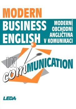 Obálka titulu Moderní obchodní angličtina v komunikaci / Modern business English in communication