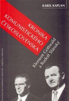 Obálka titulu Kronika komunistického Československa, Gottwald a Slánský