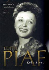 Edith Piaf. Kolo štěstí