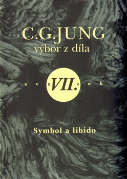 Obálka titulu Výbor z díla VII. - Symbol a libido