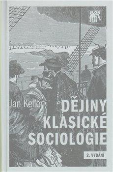 Obálka titulu Dějiny klasické sociologie
