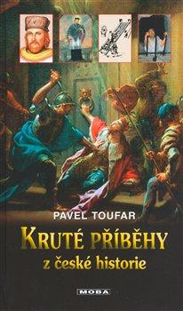 Obálka titulu Kruté příběhy z české historie