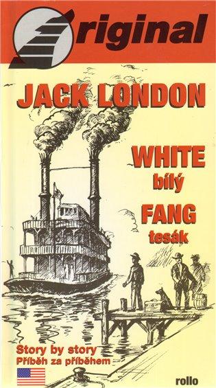 White Fang - Bílý Tesák (+CD) - Jack London | Booksquad.ink
