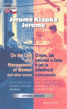 Obálka titulu O tom, jak pečovat o ženy a jak je zvládnout a jiné povídky