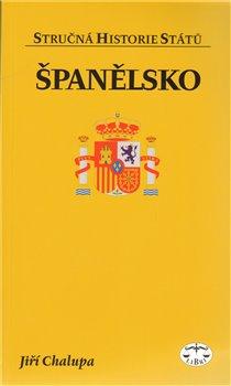 Obálka titulu Španělsko - stručná historie států
