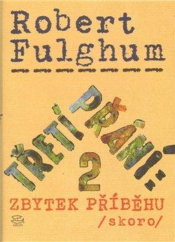 Obálka titulu Třetí přání 2: zbytek příběhu (skoro)