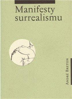 Obálka titulu Manifesty surrealismu