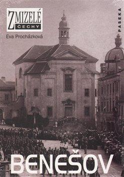 Obálka titulu Zmizelé Čechy-Benešov