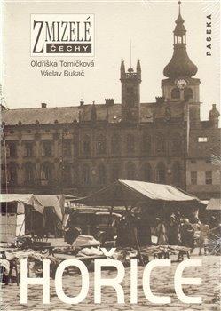 Obálka titulu Zmizelé Čechy-Hořice