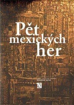 Obálka titulu Pět mexických her