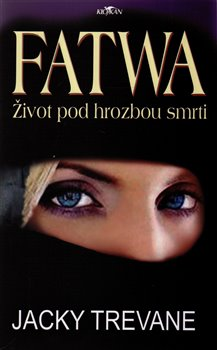Obálka titulu Fatwa. Život pod hrozbou smrti