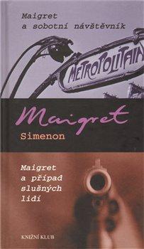 Obálka titulu Maigret a sobotní návštěvník. Maigret a případ slušných lidí