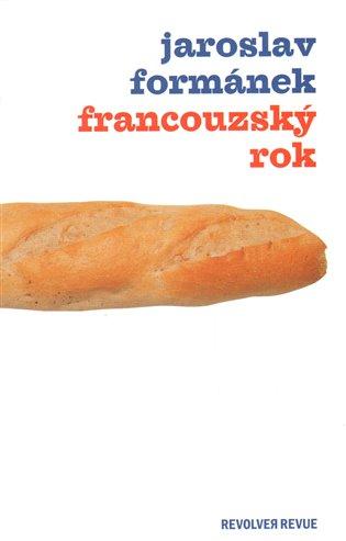 Francouzský rok - Jaroslav Formánek   Booksquad.ink