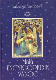 Malá encyklopedie  Vánoc (vázaná)