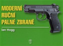 Obálka titulu Moderní ruční palné zbraně