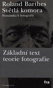 Obálka titulu Světlá komora - poznámky k fotografii