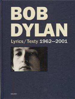 Obálka titulu Lyrics/Texty 1962-2001