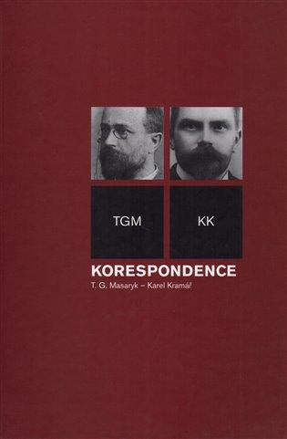Korespondence T. G. Masaryk - Karel Kramář - -   Booksquad.ink
