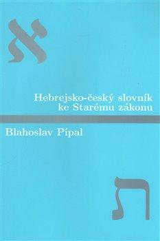 Obálka titulu Hebrejsko-český slovník ke Starému zákonu