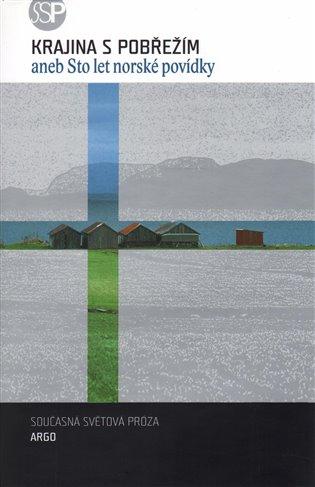 Krajina s pobřežím - aneb Sto let norské povídky