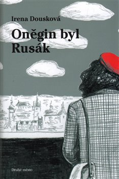 Obálka titulu Oněgin byl Rusák