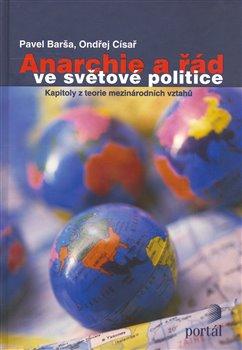 Obálka titulu Anarchie a řád ve světové politice