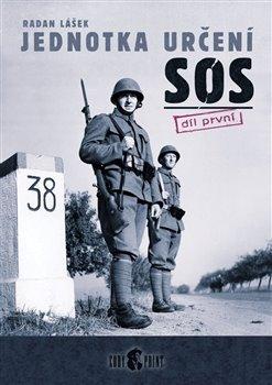 Obálka titulu Jednotka určení SOS - díl první