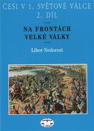Češi v 1. světové válce, 2. díl
