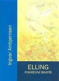 Elling. Pokrevní bratři