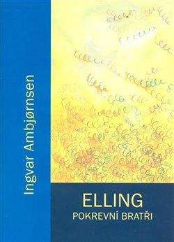 Obálka titulu Elling. Pokrevní bratři