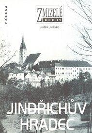 Zmizelé Čechy-Jindřichův Hradec