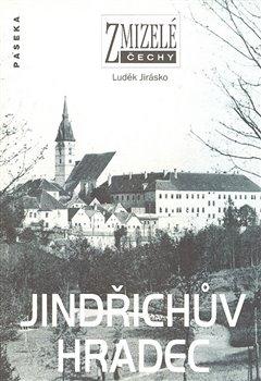 Obálka titulu Zmizelé Čechy-Jindřichův Hradec