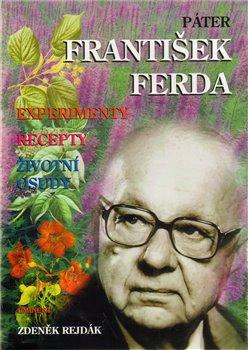 Obálka titulu Páter František Ferda - experimenty, recepty, životní osudy
