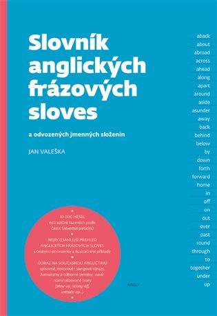 Slovník anglických frázových sloves - a odvozených jmenných složenin