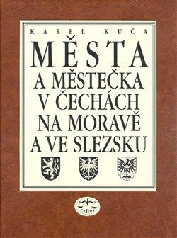 Obálka titulu Města a městečka v Čechách, na Moravě a ve Slezsku / 7. díl Str-U