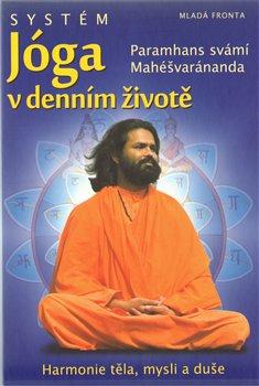 Obálka titulu Systém Jóga v denním životě