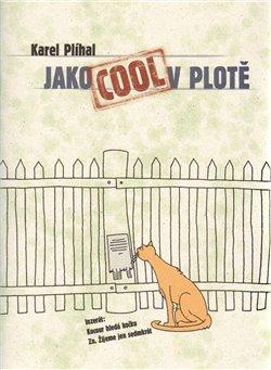 Obálka titulu Jako Cool v plotě