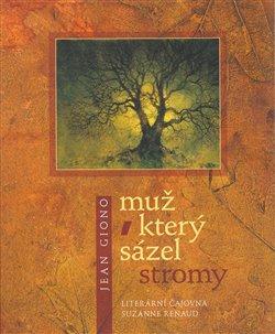 Obálka titulu Muž, který sázel stromy (