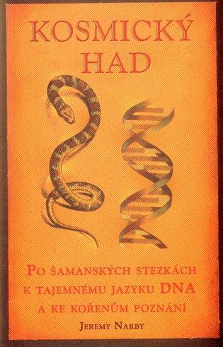 Kosmický had - Jeremy Narby   Booksquad.ink