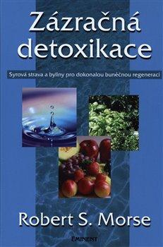 Obálka titulu Zázračná detoxikace