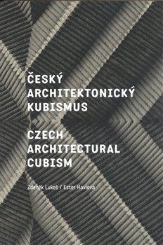 Obálka titulu Český architektonický kubismus / Czech Architectural Cubism