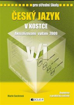 Obálka titulu Český jazyk v kostce pro střední školy