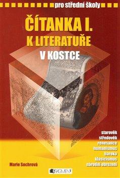 Obálka titulu Čítanka k Literatuře v kostce pro střední školy I.
