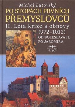 Obálka titulu Po stopách prvních Přemyslovců II.