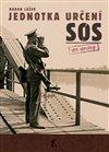 JEDNOTKA URČENÍ SOS [2.DÍL]