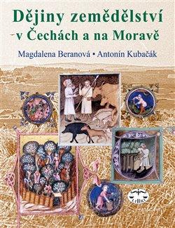 Obálka titulu Dějiny zemědělství v Čechách, na Moravě a ve Slezsku