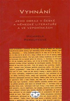Obálka titulu Vyhnání - jeho odraz v české a německé literatuře